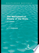 The Metaphysical Theory of the State  Routledge Revivals