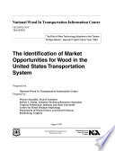 The Identification Of Market Opportunities For Wood In The United States Transportation System