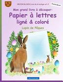 BROCKHAUSEN Livre du Bricolage Vol  4   Mon Grand Livre    d  couper   Papier    Lettres Lign   and Color