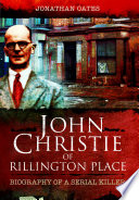 John Christie of Rillington Place Rillington Place In Notting Hill London