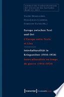 Europa zwischen Text und Ort / Interkulturalität in Kriegszeiten (1914-1954)