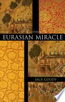 The Eurasian Miracle