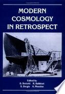 Modern Cosmology in Retrospect