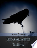 The Raven: Narrative Poem Wich Tells of a Talking Raven's Mysterious Visit to a Distraught Lover, Tracing the Man's Slow Descent Into Madness (Beloved Books Edition)