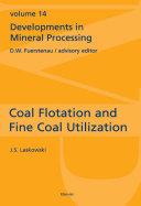 Coal Flotation And Fine Coal Utilization book