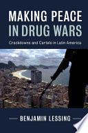 Making Peace in Drug Wars