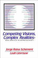 Competing Visions  Complex Realities