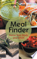 Meal Finder  Detox Your Body and DASH