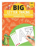 Big Letter Tracing For Preschoolers And Toddlers Ages 2 4 Homeschool