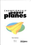 Championship paper planes