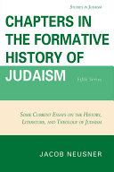 Chapters in the Formative History of Judaism Of Work The Second Six Months Of 2009