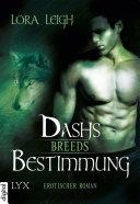 Breeds - Dashs Bestimmung