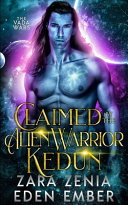 Claimed By The Alien Warrior Kedun