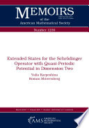 Extended States For The Schr Dinger Operator With Quasi Periodic Potential In Dimension Two