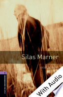 Silas Marner With Audio Level 4 Oxford Bookworms Library