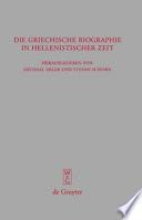 Griechische Biographie in hellenistischer Zeit