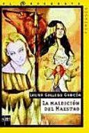 La maldición del maestro by Laura Gallego García