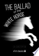The Ballad Of The White Horse : language by the yawning tree in...