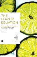 Book Flavor Equation  The Science of Great Cooking Explained in More Than 100Essential Recipes