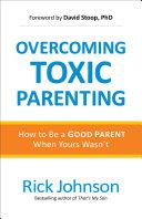 download ebook overcoming toxic parenting pdf epub