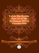 Tafsir Ibn Kathir Juz  24  Part 24