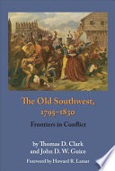 The Old Southwest, 1795-1830