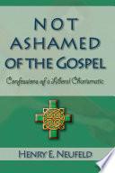 Not Ashamed Of The Gospel book