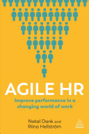 Agile HR: Improve Performance in a Changing World of Work