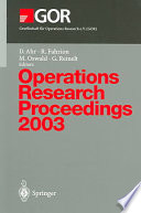 Operations Research Proceedings 2003