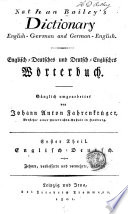 Nathan Bailey s Dictionary  English German and German English  Th  Englisch deutsch