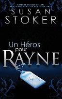 Un he ́ros pour Rayne