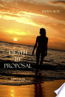 Death by Proposal  Book  7 in the Caribbean Murder series