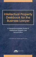 Intellectual Property Deskbook for the Business Lawyer