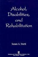 Alcohol  Disabilities  and Rehabilitation Book PDF