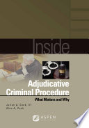 Inside Adjudicative Criminal Procedure