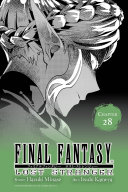 Final Fantasy Lost Stranger, Chapter 28 : they get the chance to...