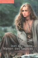 Jean de Florette  and  Manon Des Sources