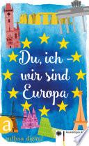 Du  ich   wir sind Europa