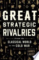 Great Strategic Rivalries