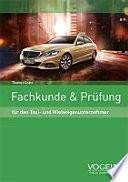 Fachkunde & Prüfung für den Taxi- und Mietwagenunternehmer