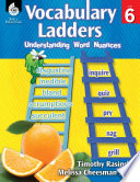 Vocabulary Ladders--Understanding Word Nuances