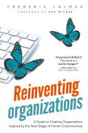 Reinventing Organizations : survey after survey shows that a majority of...