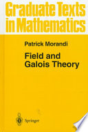 Field And Galois Theory book