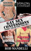 Gay Sex Confessions Story Collection