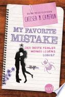 My favorite Mistake   Der beste Fehler meines Lebens