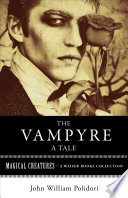 The Vampyre  A Tale