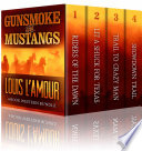 GUNSMOKE AND MUSTANGS  The Louis L   Amour 4 Book Western Bundle