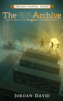 The Elf Archive - Book Two of The Magi Charter : The Matilda Saga - Jordan David