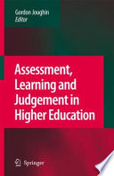 Assessment  Learning and Judgement in Higher Education