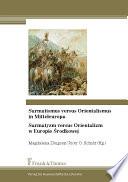 Sarmatismus versus Orientalismus in Mitteleuropa